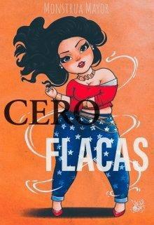 Cero Flacas